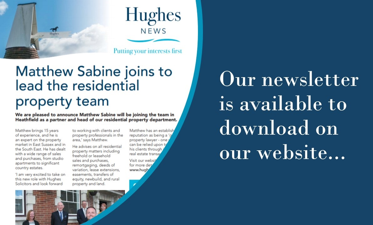Hughes Solicitors newsletter is now available to download