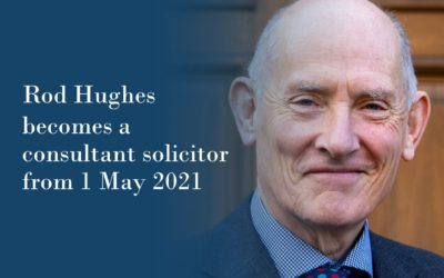Rod Hughes becomes Consultant Solicitor, retiring as Partner